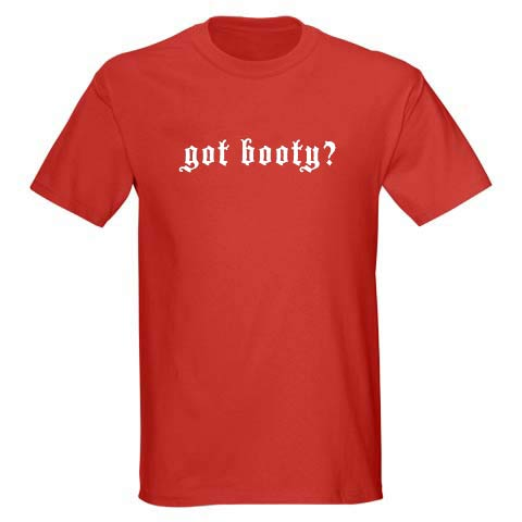 Got Booty? Men's Red T-Shirt