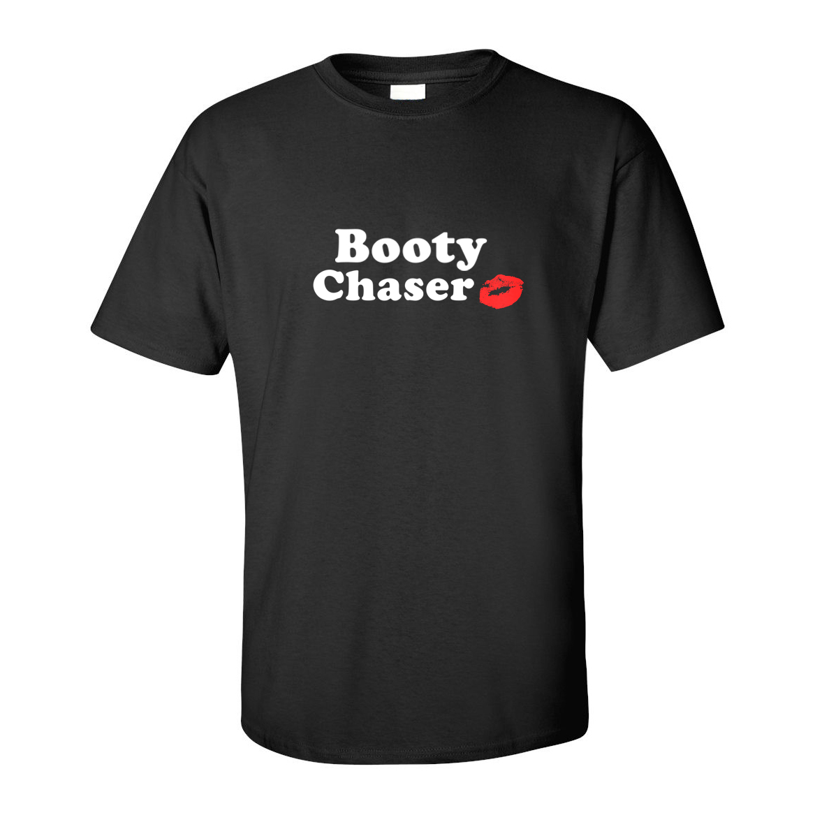 Booty Chaser T-shirt